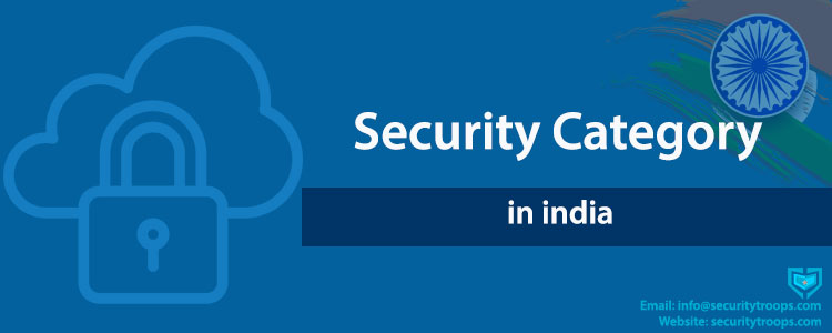 Security Category in India